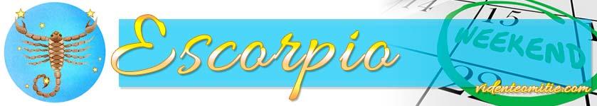 Horóscopo Fin de Semana Escorpio